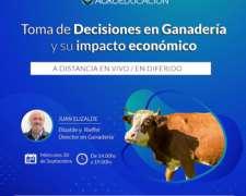Toma de Decisiones en Ganadería y SU Impacto Económico