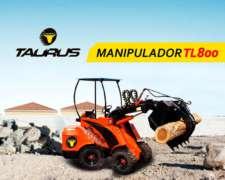 Pala Cargadora Manipulador TL 800 Taurus Maquinaria Agricola