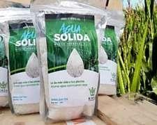 Agua Sólida - Polímeros Absorbentes - Combata la Sequía