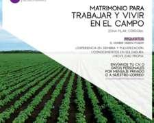 Matrimonio para Trabajar y Vivir en el Campo