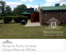 Campo Mixto De 378 Has. En Pampa De Pocho - Córdoba