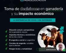 Decisiones en Ganadería y SU Impacto Económico 2021